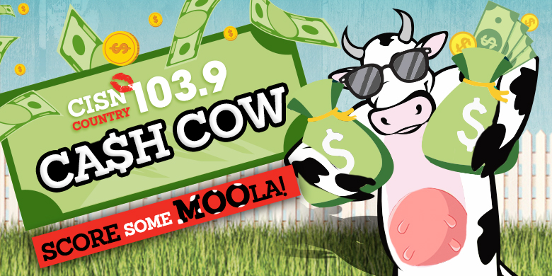 CISN Country 103.9 – CA$H COW